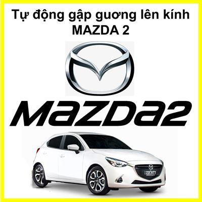 Gập Gương Lên Kính Cho Xe Mazda 2