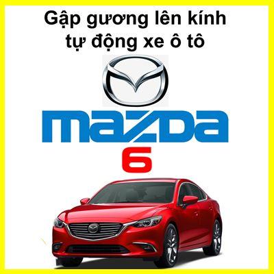 Gập Gương Lên Kính Cho Xe Mazda 6