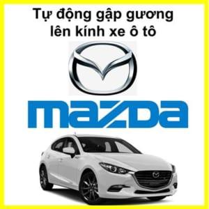 Gập Gương Lên Kính Tự Động Cho Xe Mazda 3
