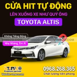 Độ Cửa Hít Ô Tô Corolla Altis